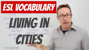 English vocabulary to describe living in cities
