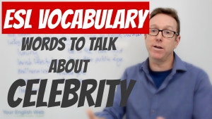 English words to talk about CELEBRITY
