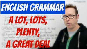 english grammar quantifiers a lot