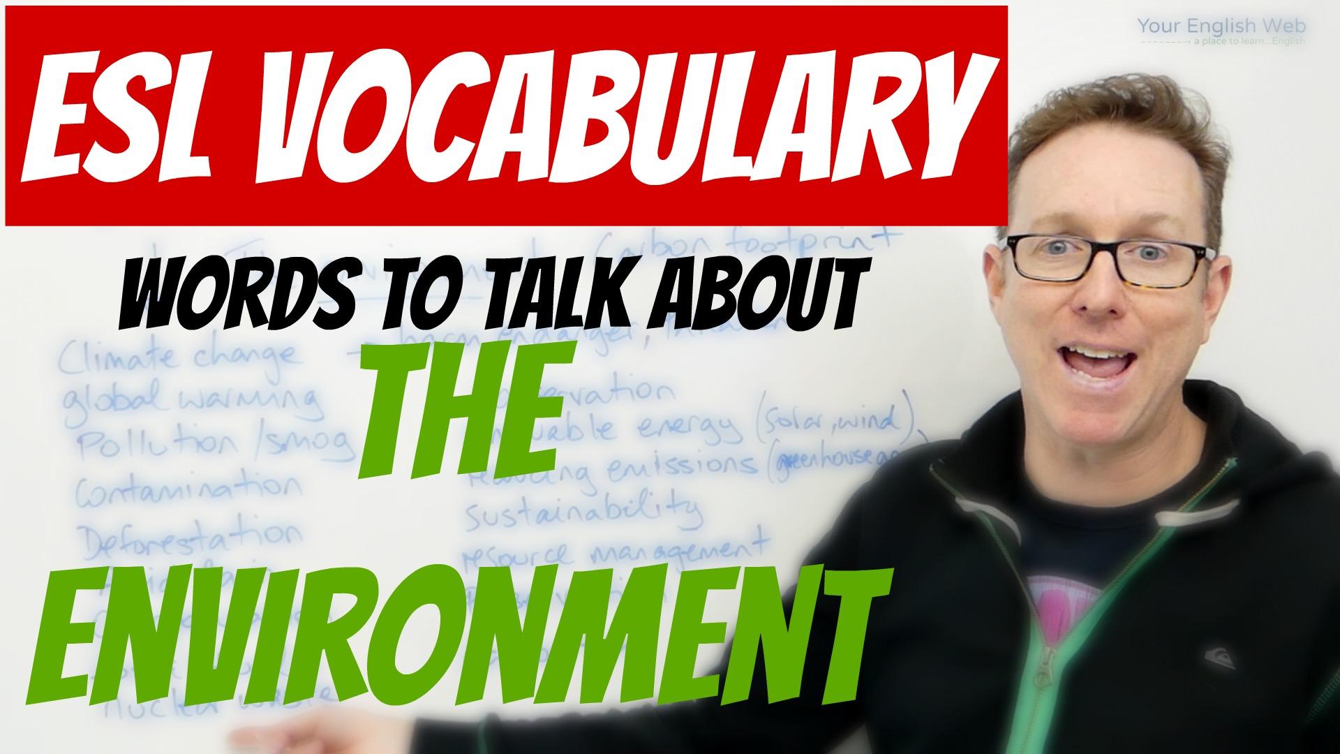 English vocabulary lesson Environment