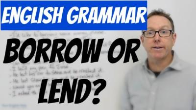 Difficult English words Borrow Lend