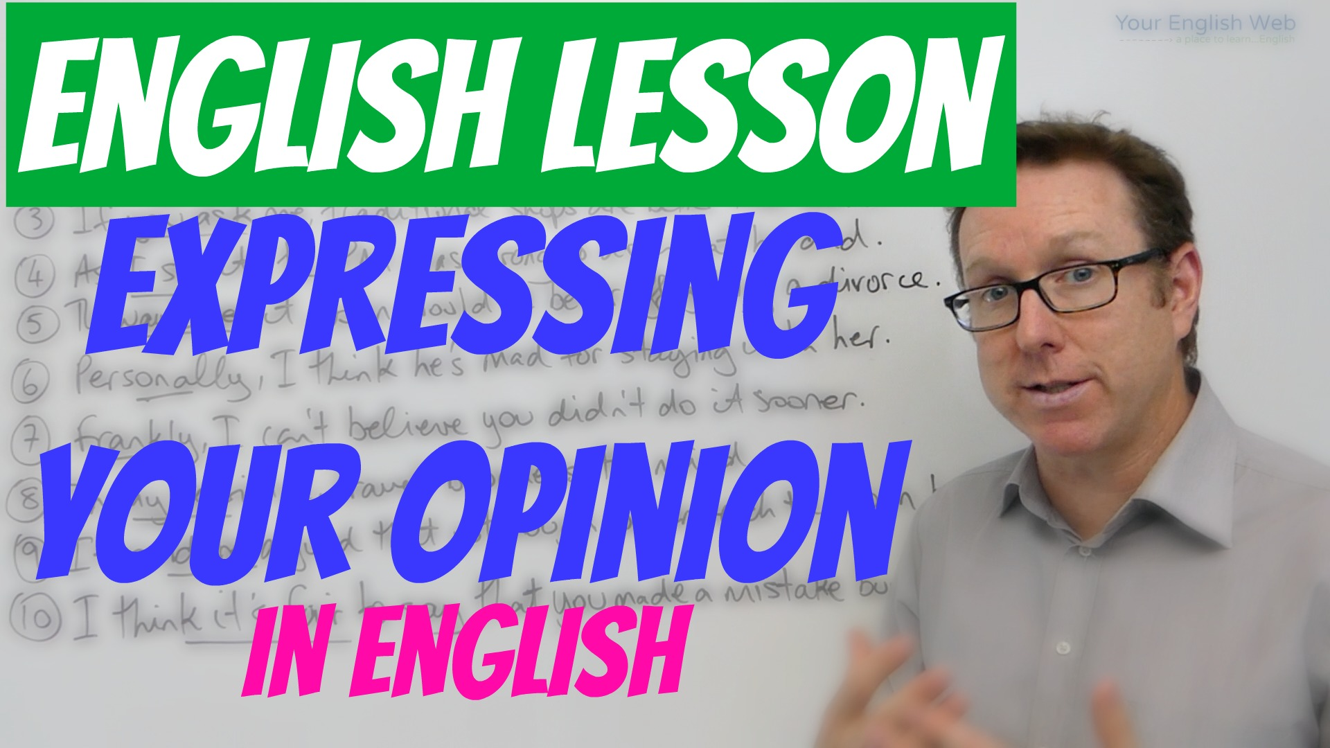 expressing opinion in English