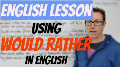 how to use would rather in english