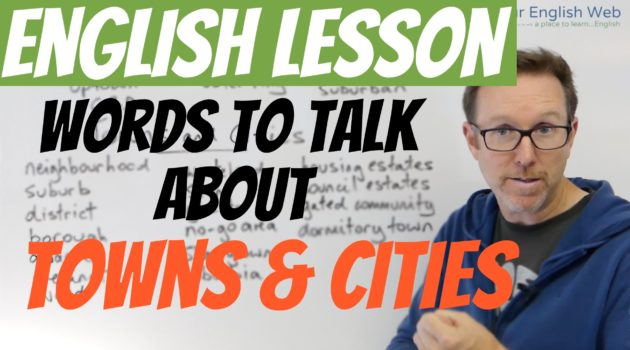 Words to talk about towns and cities in English