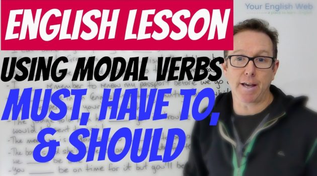 How to use modal verbs Must, Have, Should