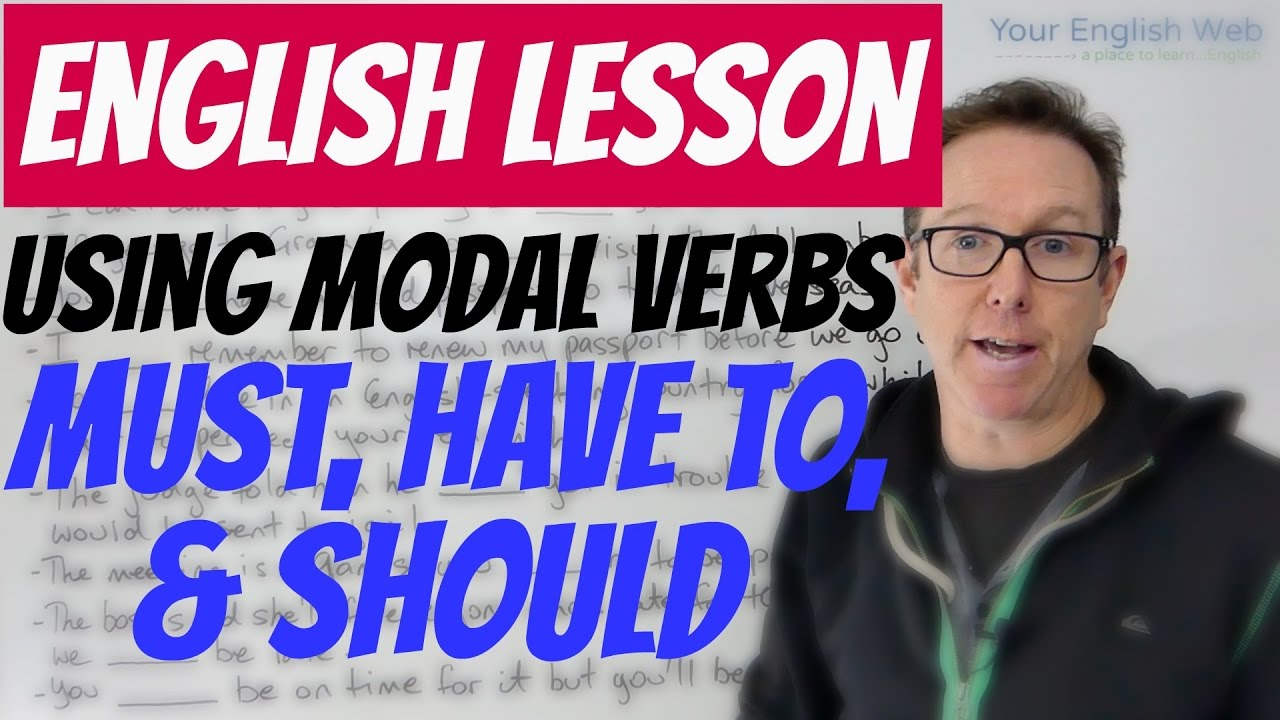 modal verbs must, have, should