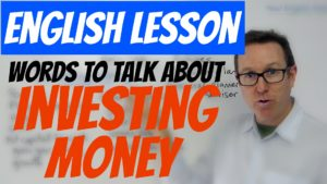 words to talk about investing money