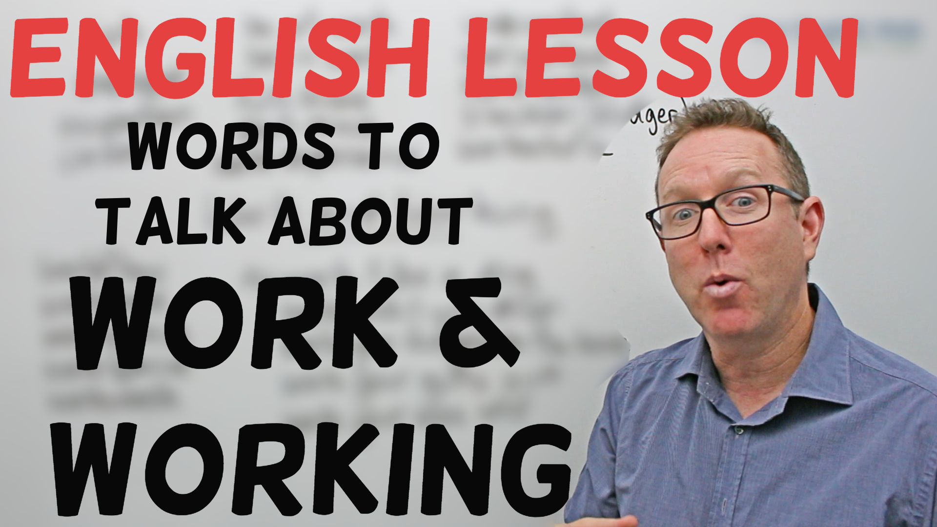 work and working vocabulary