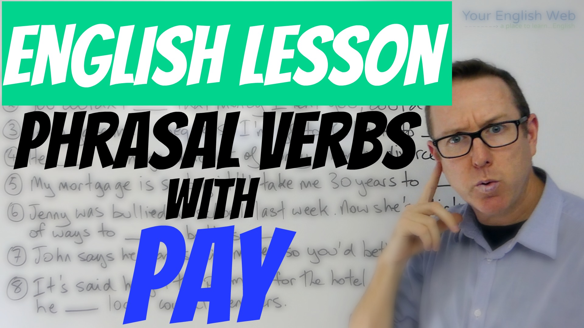 Phrasal verbs with PAY