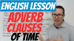 adverb clauses time
